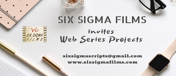 Six Sigma Films Invites Indian Web Series Projects For